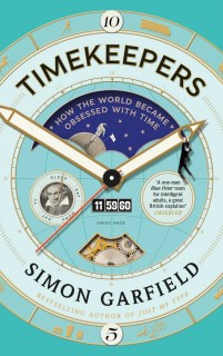 Timekeepers by Simon Garfield; design by Pete Adlington (Canongate / September 2016)