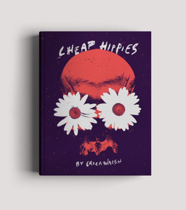 """Cheap Hippies by Erica Walsh is a thriller about a man who must fight his way out of a commune after being abducted by a Bohemian cult"""