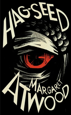 Hag-seed by Margaret Atwood; design by Matthew Broughton; illustration by Vladimir Zimakov (Hogarth / October 2016)
