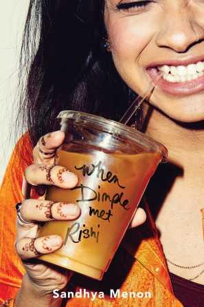 When Dimple Met Rishi by Sandhya Menon; design by Regina Flath (Simon Pulse / May 2017)