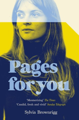 Pages For You by Sylvia Brownrigg; design by Justine Anweiler (Picador / June 2017)