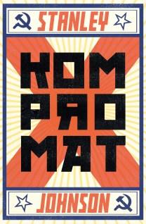 Kompromat by Stanley Johnson; design by James Paul Jones (Oneworld / July 2017)