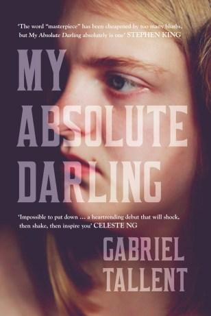My Absolute Darling by Gabriel Tallent; design Jo Walker