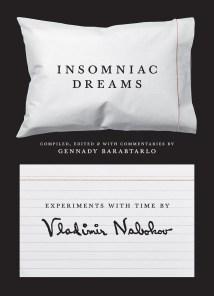 Insomniac Dreams by Vladimir Nabokov (Princeton); Design by Chris Ferrante