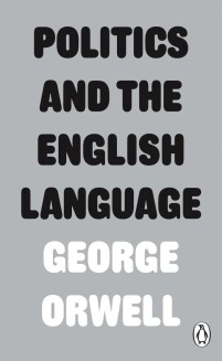 Politics and the English Language by George Orwell; design by David Pearson (Penguin / March 2017)