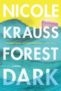 Forest Dark by Nicole Krauss; design by Greg Heinimann (Bloomsbury / August 2017)