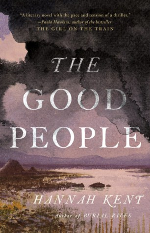 The Good People by Hannah Kent; design by Lauren Harms (Little, Brown & Co / September 2017)