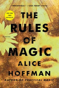 The Rules of Magic by Alice Hoffman; design Lauren Peters-Collaer (Simon & Schuster / October 2017)