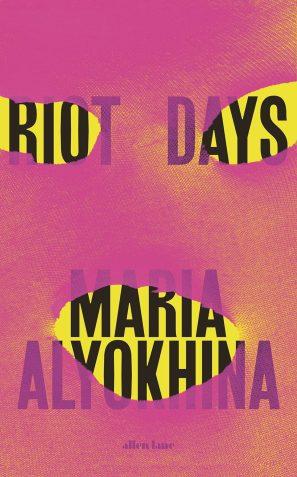 Riot Days by Maria Alyokhina; design by Tom Etherington (Allen Lane 2017)