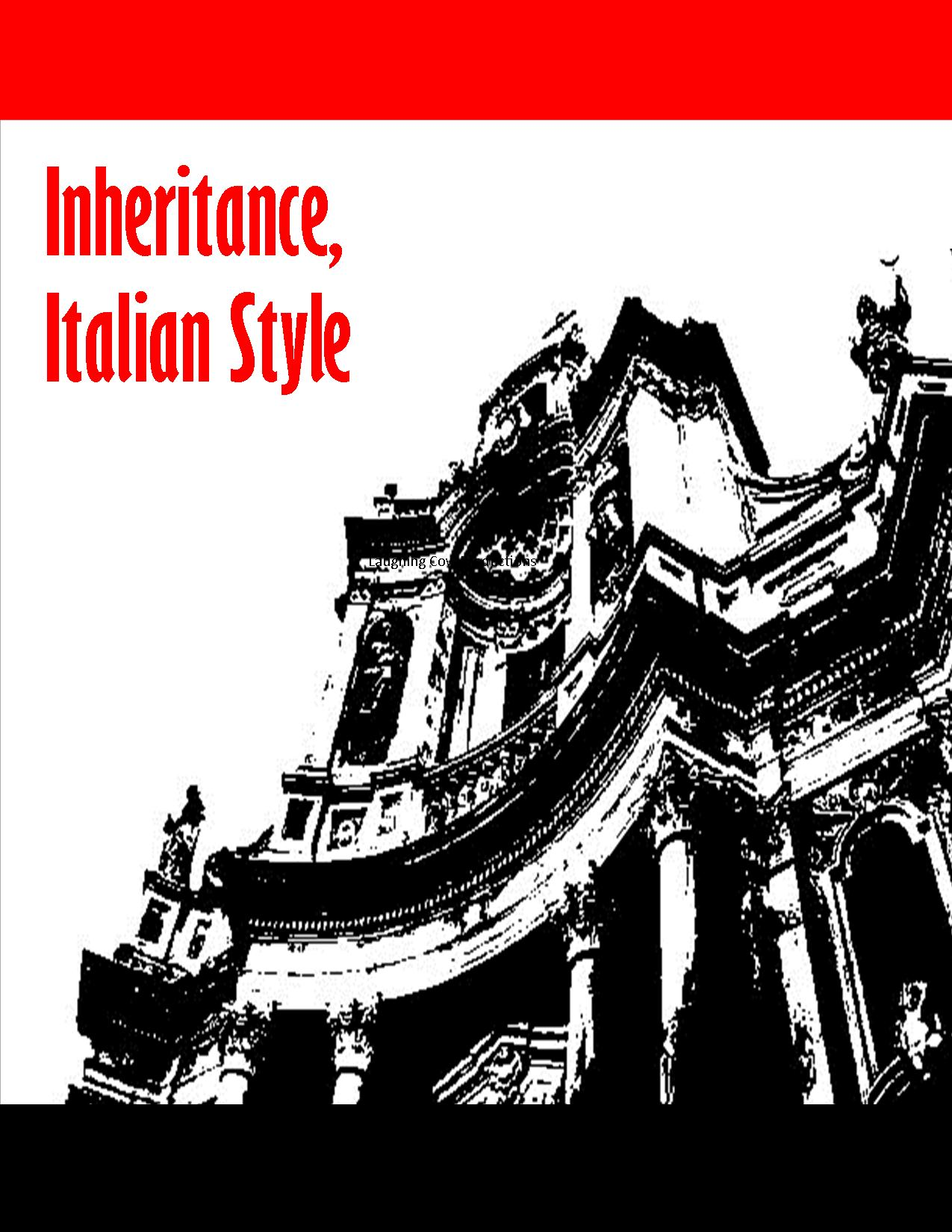 Inheritance, Italian Style