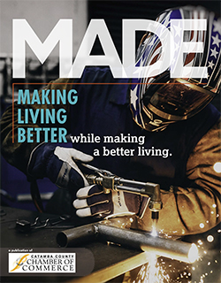 MADE - a publication from the Catawba County Chamber of Commerce