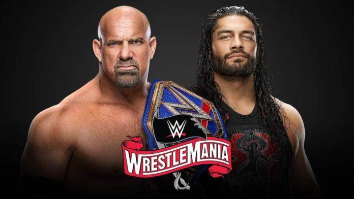 Roman Reigns affrontera Goldberg à WrestleMania 36