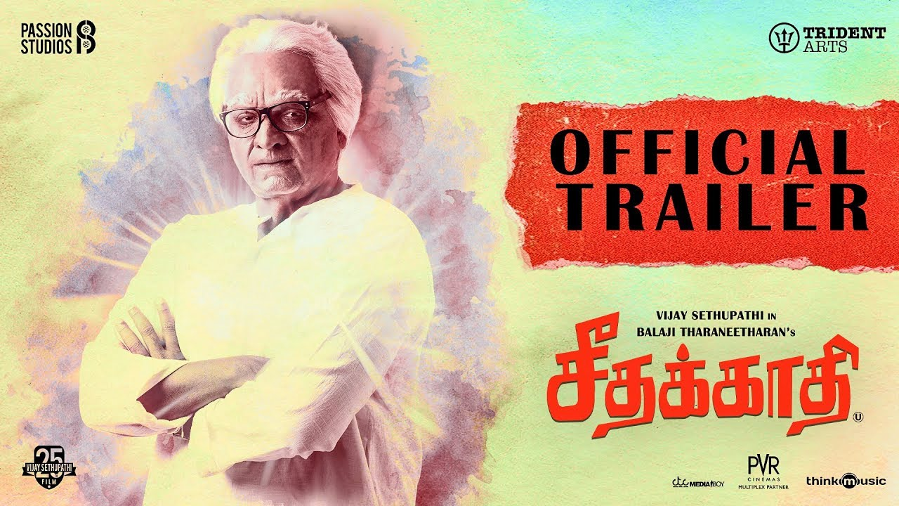 Seethakaathi Official Trailer