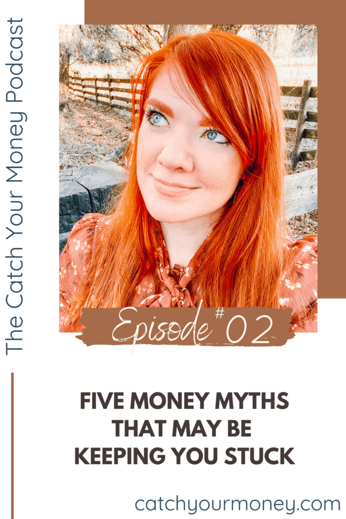 Join Laura on the Catch Your Money podcast discussing 5 key money myths that could be impacting important financial decisions with spending AND business.