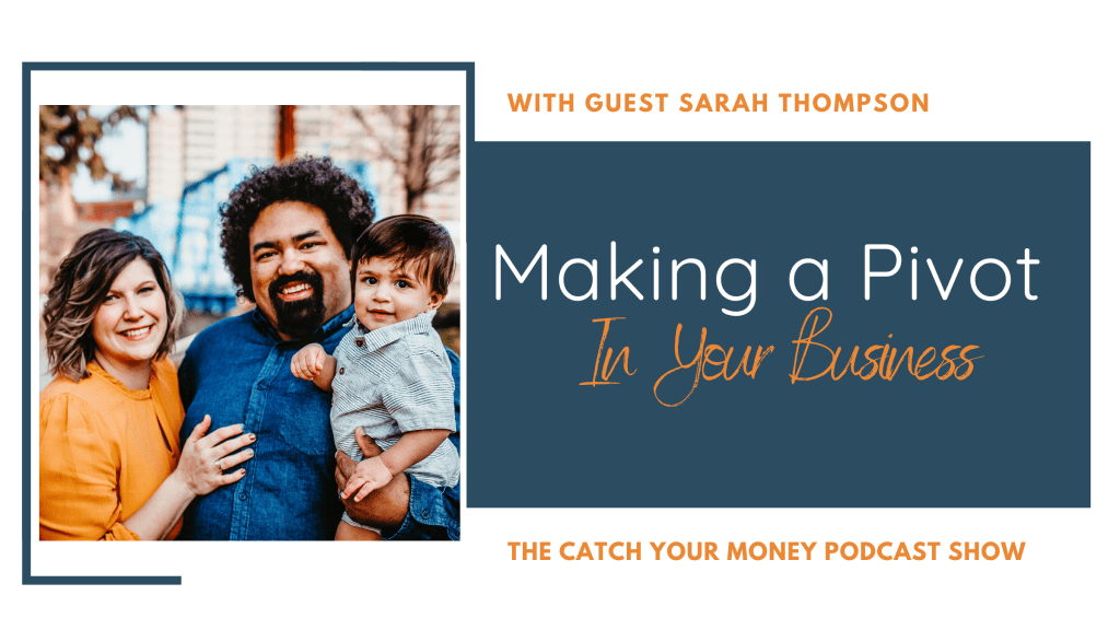 Welcome Sarah Thompson to the Catch Your Money show! Sarah shares the changes and systems you may need to generate the results you want for your business.