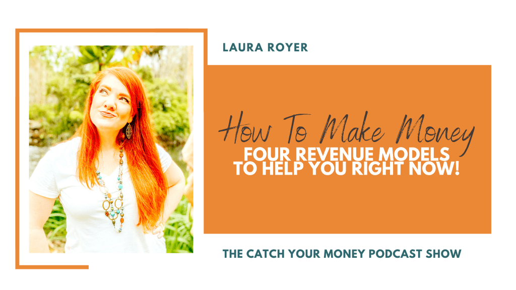 Got a business idea but no idea on how to make money from it? Join Laura on the Catch Your Money podcast to learn how to monetize your dream business!