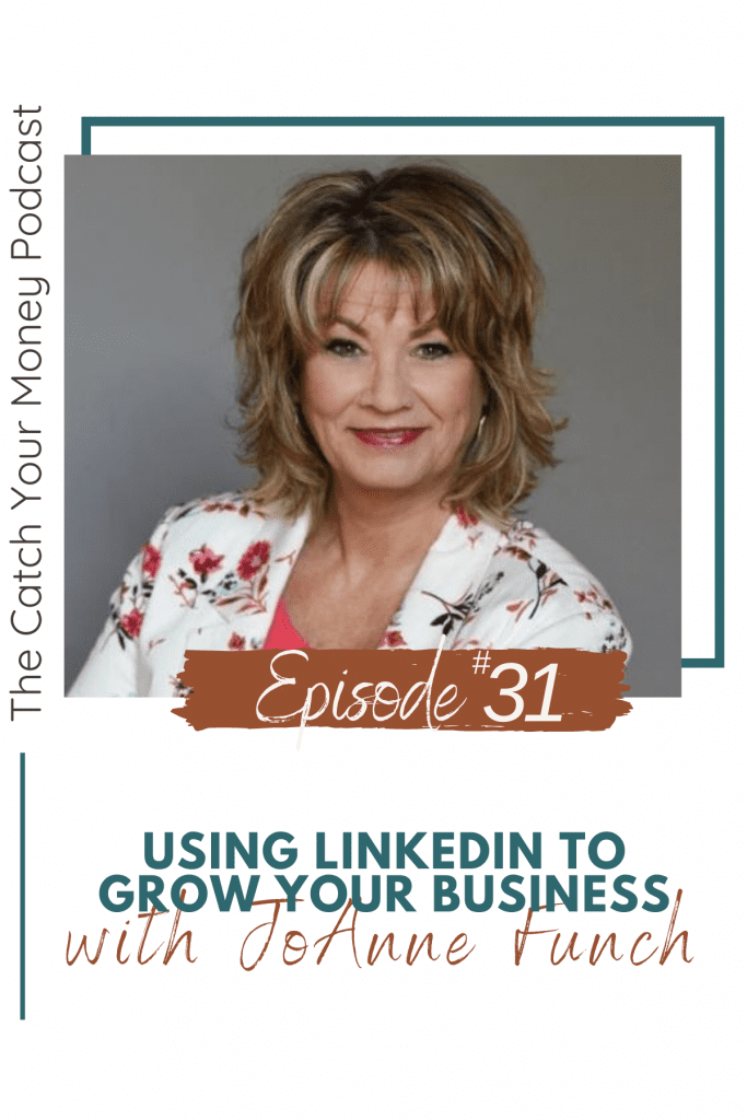 Using LinkedIn to Grow Your Business with JoAnne Funch