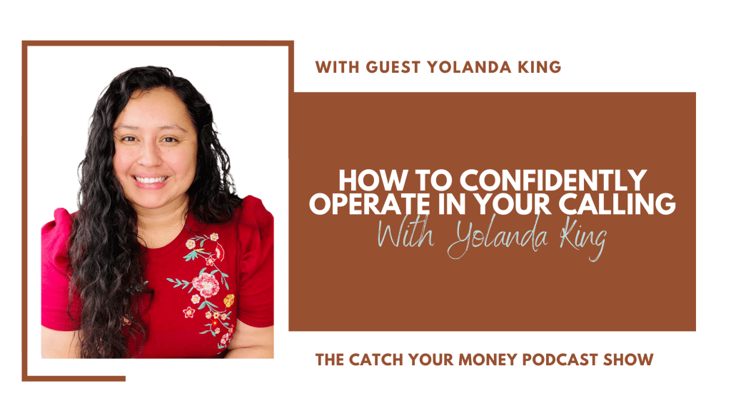 Do you operate confidently in your calling from God? Laura is joined by Yolanda King to discuss how to level up in your business by being more confident.