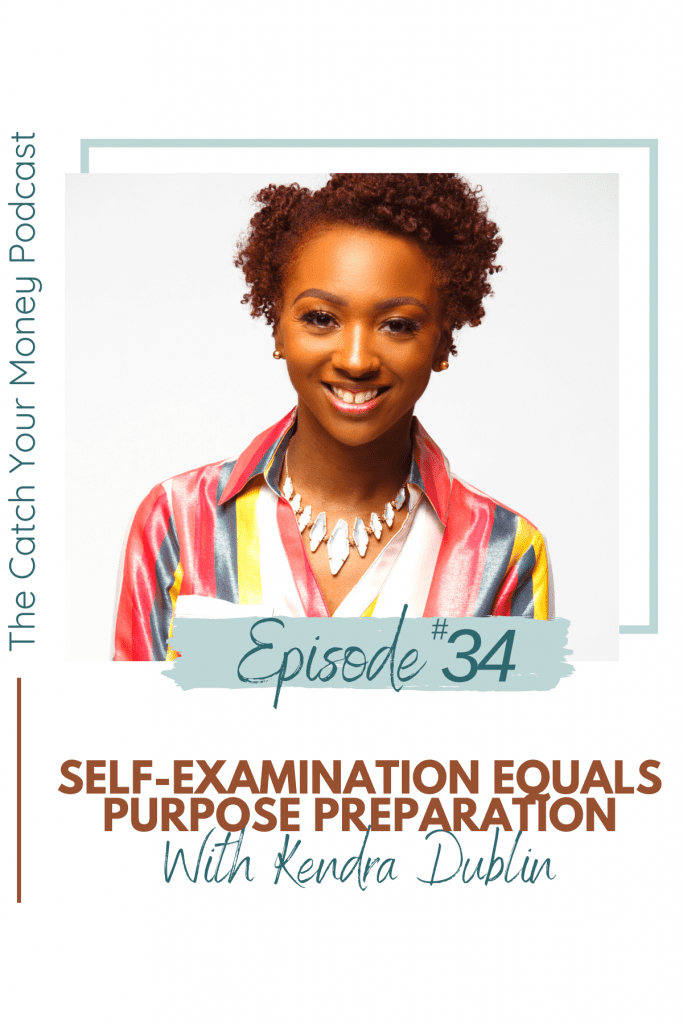 Self-examination during the times you struggle most is the way you become prepared for your life purpose. Join Laura Royer and Kendra Dublin as they discuss the self-examination process.