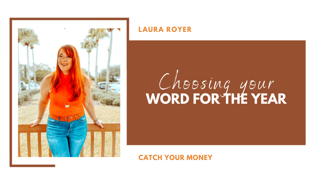 Have you chosen your word for the year? Let Laura Royer walk you through her fool-proof process for choosing the perfect word!