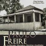 Paulo Freire e Educação Libertadora
