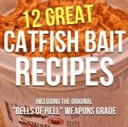 Homemade Catfish Bait Secrets (Plus 12 Great Catfish Bait Recipes)