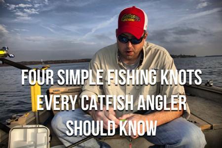 Four Simple Fishing Knots Catfish