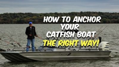 How To Anchor Catfish Boat 800