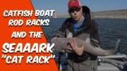 SeaArk Cat Rack and Catfish Boat Road Racks