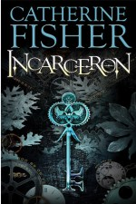 Catherine Fisher - author, writer, novelist, UK - Incarceron 2007
