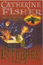 Catherine Fisher - author, writer, novelist, UK - The Interrex 1999
