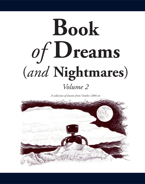 Book of Dreams (and Nightmares): Volume 2