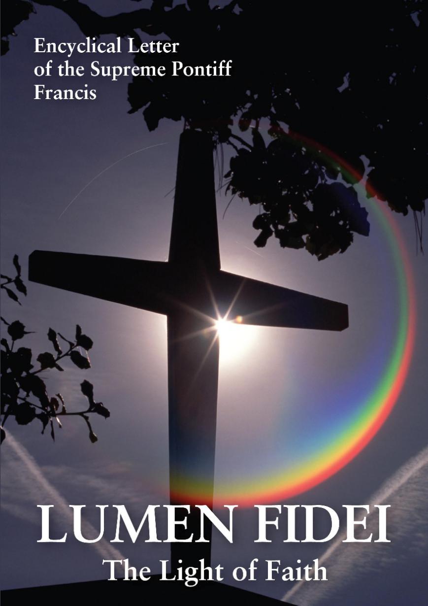 Lumen Fidei  The Light of Faith  Irish Catholic Bishops Conference