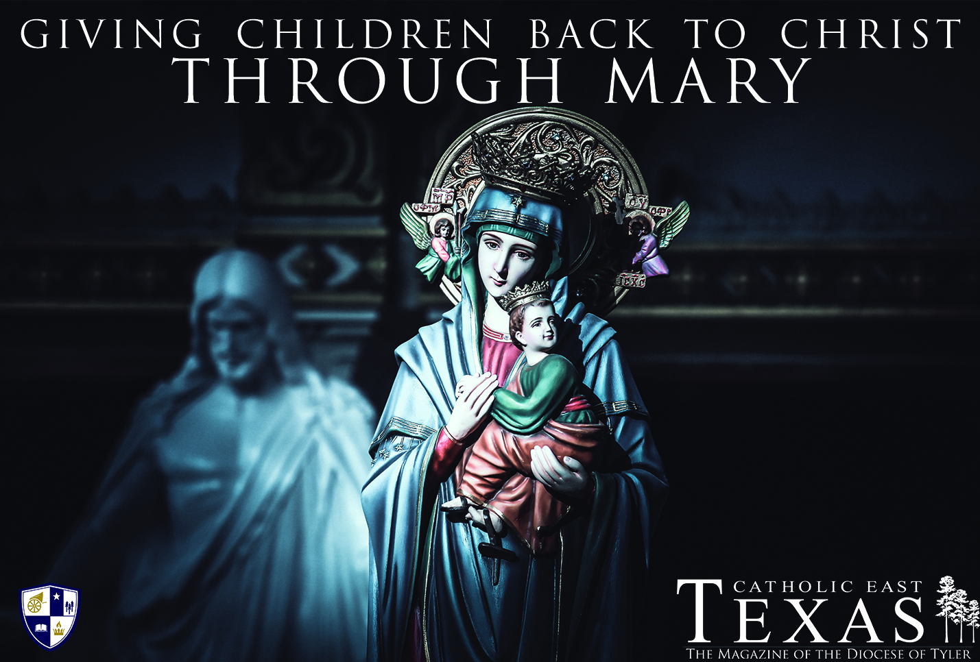 Giving Children Back to Christ Through Mary
