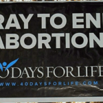 98 Babies Saved From Abortion So Far During 40 Days for Life Prayer Campaign