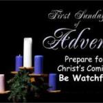HOMILY FOR THE FIRST SUNDAY OF ADVENT YEAR B (4)