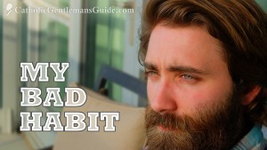 My Bad Habit is to Not Make Good Habits