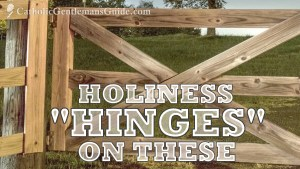 Manly Holiness