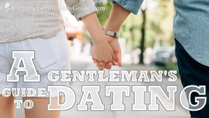 A Gentleman's Guide to Dating