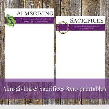 Almsgiving & Sacrifices 8x10 printables