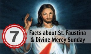 7 Facts about St. Faustina and Divine Mercy Sunday. Why does it matter and did Jesus really talk to her?