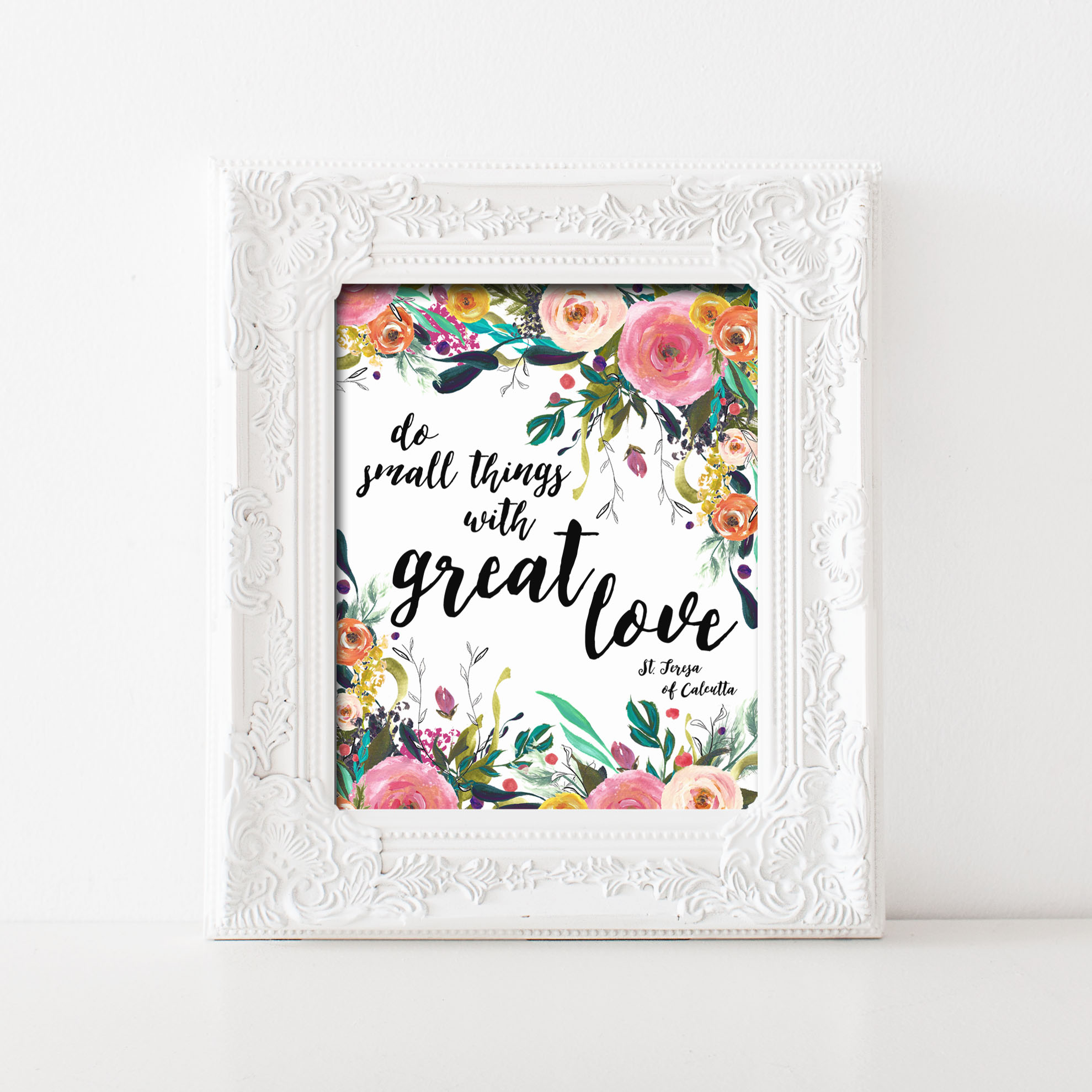 Do Small Things With Great Love Printable Wall Art