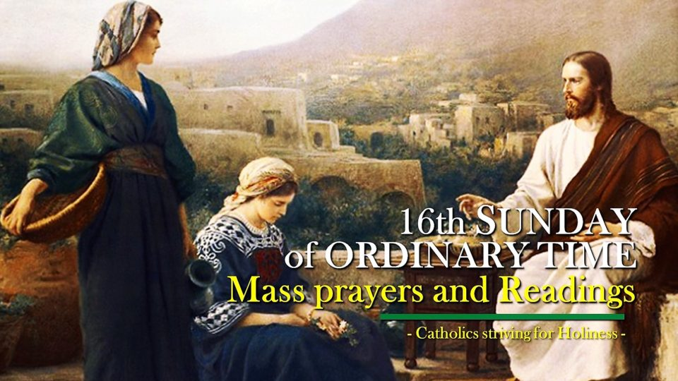 16th Sunday of Ordinary Time. MASS PRAYERS AND READINGS.