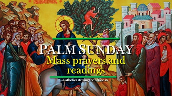 PALM SUNDAY YEAR A MASS PRAYERS AND READINGS.
