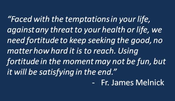 Fr. James Melnick - Be a Man
