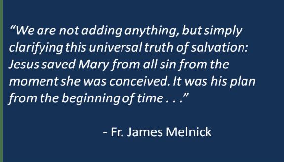 Fr. James Melnick - Immaculata