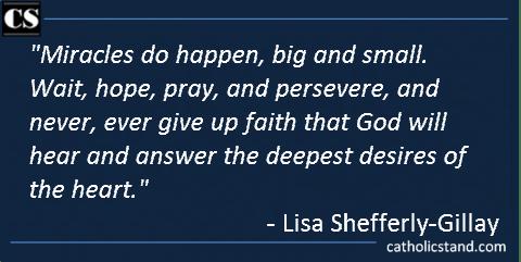 Lisa Shefferly-Gillay miracles