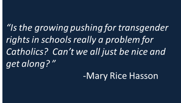 Mary Rice Hasson - MA Transgender Public School