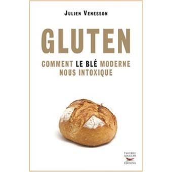 Comment le blé moderne nous intoxique Julien Venesson