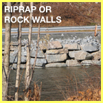 Riprap or Rock Walls